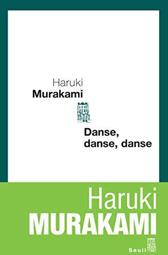 Danse, danse, danse (French Edition): Haruki Murakami