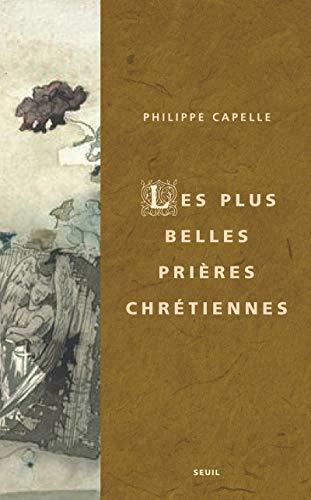 """""""lettres à Dieu ; les plus belles prières chrétiennes"""": Philippe ..."""