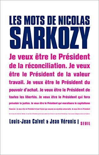 Les mots de Nicolas Sarkozy: Louis-Jean Calvet; Jean
