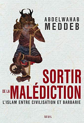 Sortir de la malédiction: Meddeb, Abdelwahab