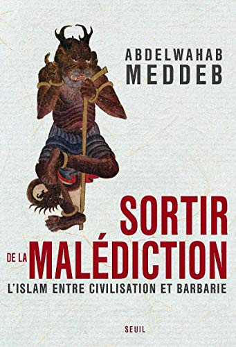 9782020961400: Sortir de la mal�diction : L'islam entre civilisation et barbarie