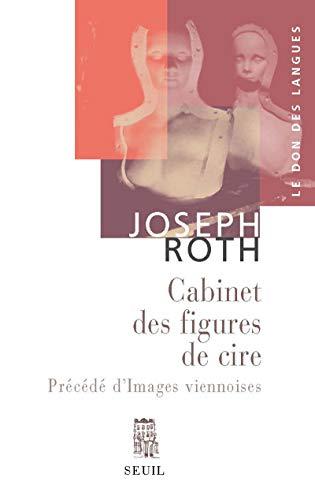 Cabinet des figures de cire (Le): Roth, Joseph