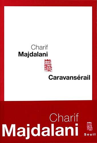 Caravansérail: Majdalani, Charif