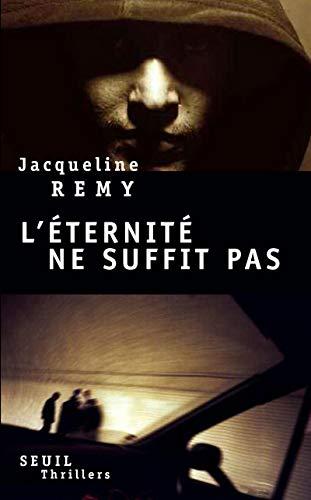 Eternité ne suffit pas (L'): Remy, Jacqueline