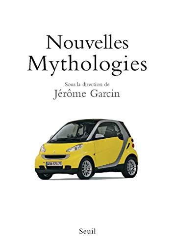Nouvelles mythologies (French Edition): Jérôme Garcin