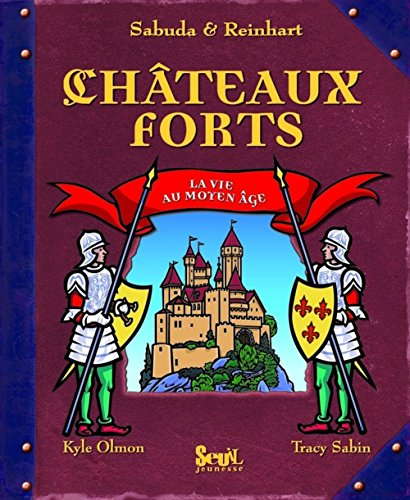 Chateaux forts (French edition) (2020963418) by Robert Sabuda