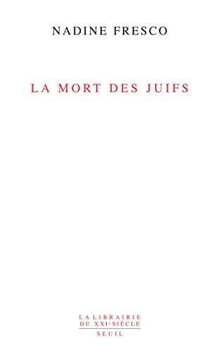 9782020963879: La mort des juifs (French Edition)