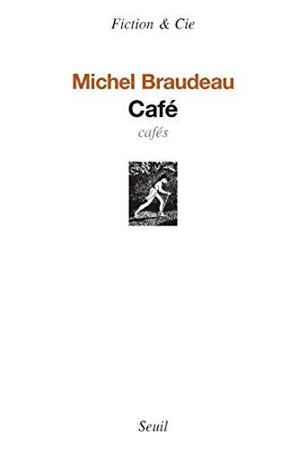 Café: Braudeau, Michel