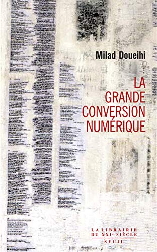 9782020964906: La Grande Conversion num�rique