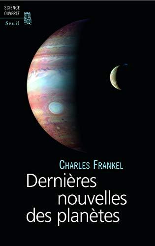 9782020965491: Dernières nouvelles des planètes (French Edition)