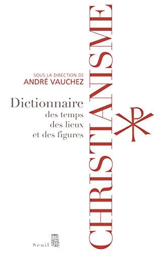 Christianisme (French Edition): André Vauchez