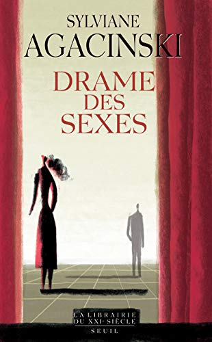 Drame des sexes: Agacinski, Sylviane