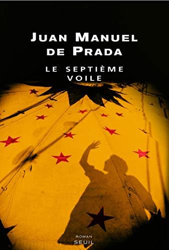 Septième voile (Le): Prada, Juan Manuel de