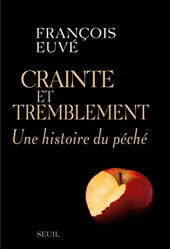 Crainte et tremblement (French Edition): François Euvé
