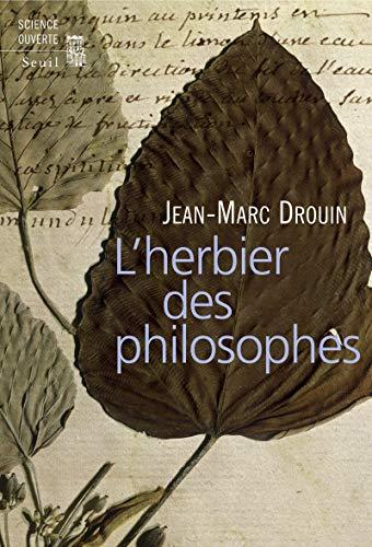 Herbier des philosophes (L'): Drouin, Jean-Marc