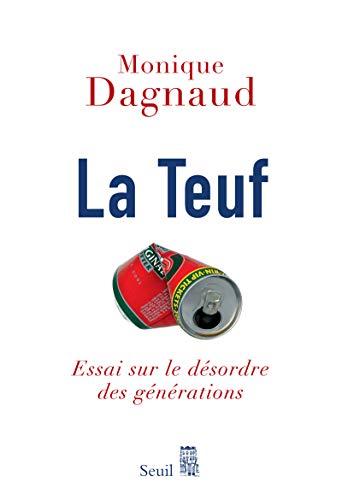 Teuf (La): Dagnaud, Monique