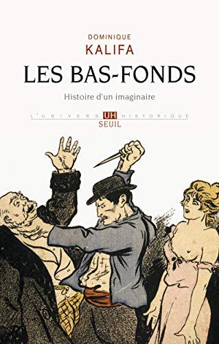 Bas-fonds (Les): Kalifa, Dominique