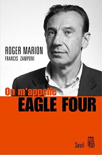 On m'appelle Eagle Four: Marion, Roger