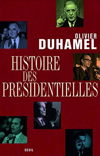 Histoire des présidentielles: Duhamel, Olivier