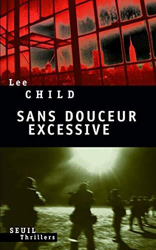 Sans douceur excessive: Child, Lee
