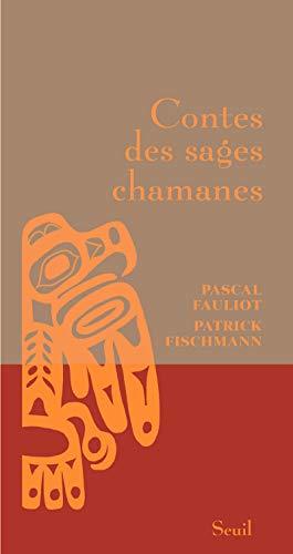 9782020970945: Contes des sages chamanes