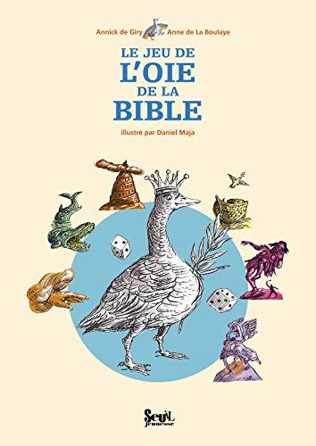 Jeu de l'oie de la Bible (Le): Giry, Annick de
