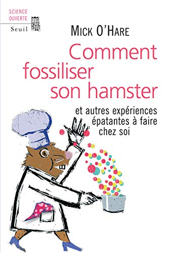 Comment fossiliser son hamster: O'Hare, Mick