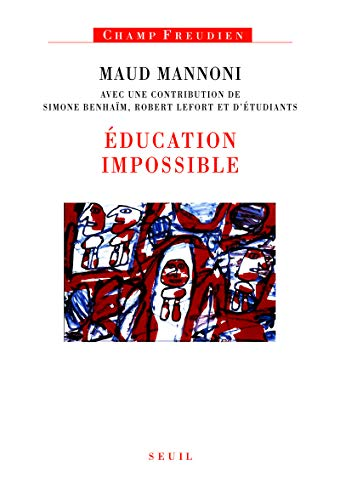 9782020972376: Education impossible (French Edition)