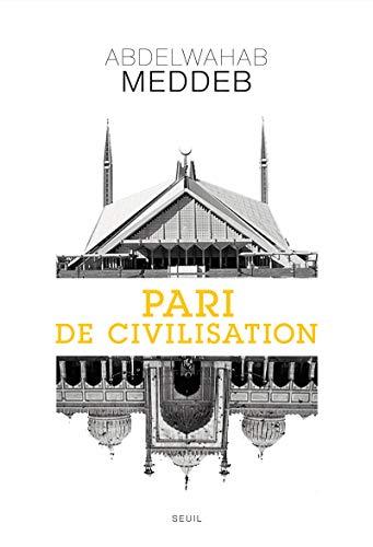 Pari de civilisation: Meddeb, Abdelwahab