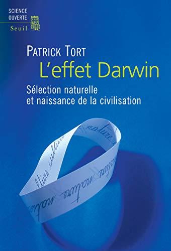 Effet Darwin (L'): Tort, Patrick