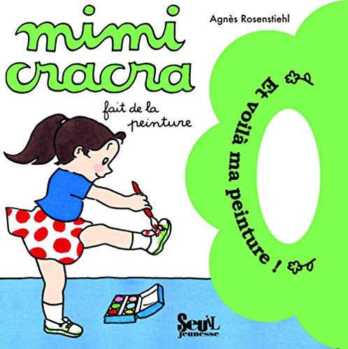 9782020975278: Mimi Cracra fait de la peinture