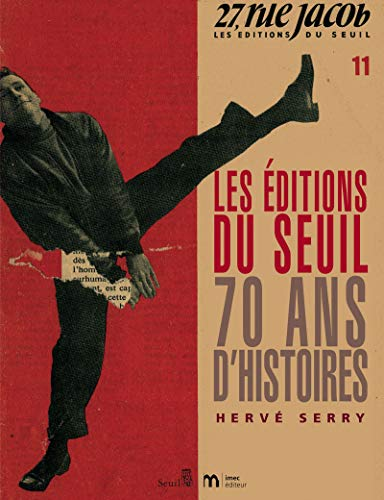 Les Editions du Seuil (French Edition): Hervé Serry