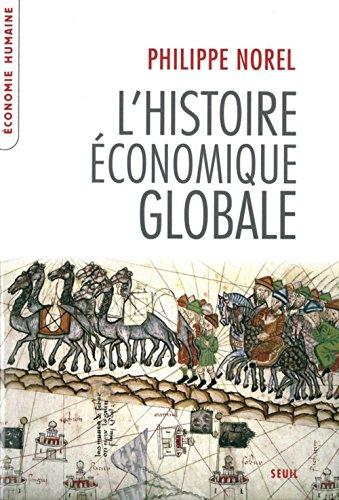 9782020975988: L'histoire économique globale