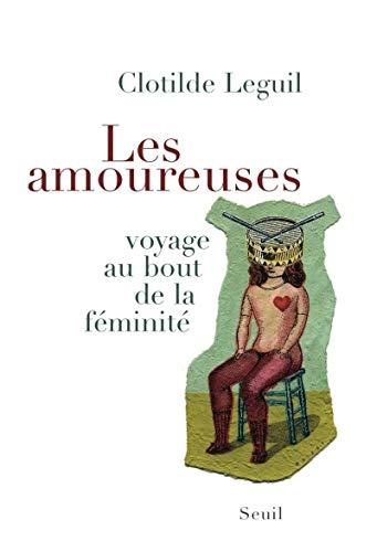 Les amoureuses (French Edition).: Leguil, Clotilde