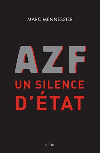 AZF, un silence d'Etat: Mennessier, Marc