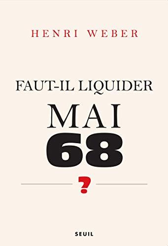 9782020976329: Faut-il liquider Mai 68 ? (French Edition)