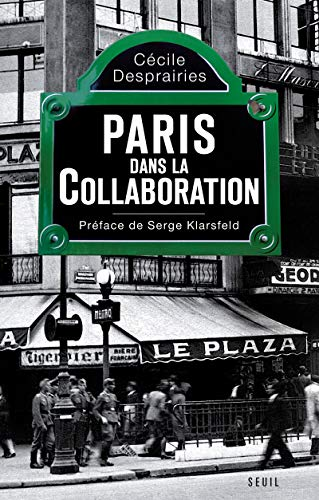 9782020976466: Paris dans la collaboration