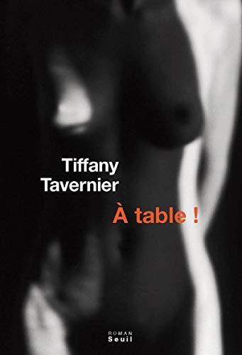 A table!: Tavernier, Tiffany
