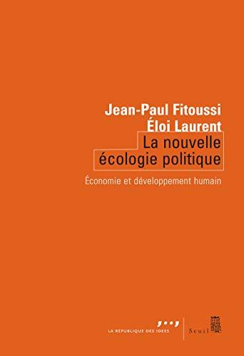 Nouvelle écologie politique (La): Fitoussi, Jean-Paul