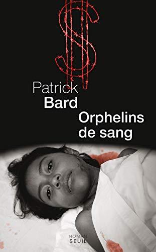 Orphelins de sang: Bard, Patrick