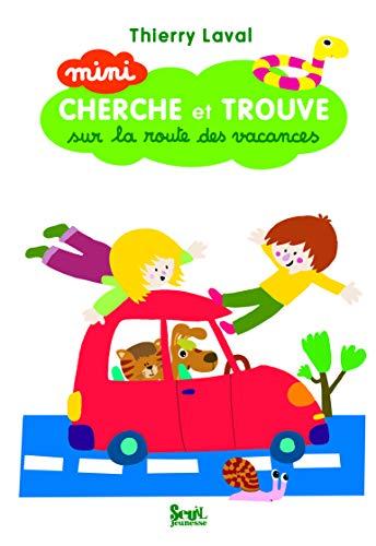 Mini cherche et trouve sur la route des vacances: Laval, Thierry