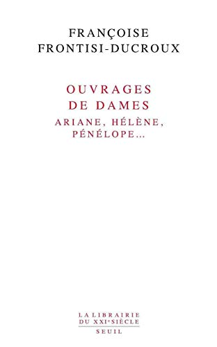 9782020979085: Ouvrages de dames (French Edition)