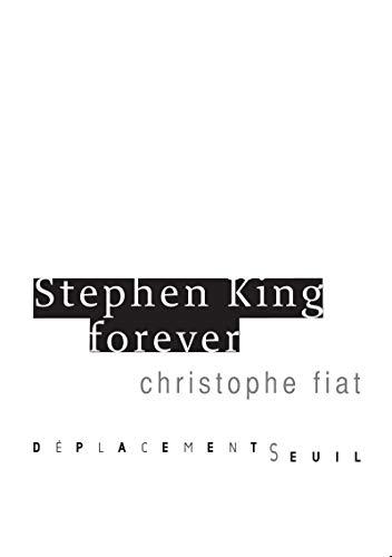 Stephen King Forever: Fiat, Christophe