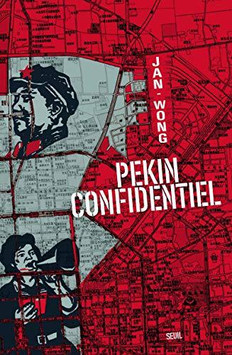 Pékin confidentiel: Wong, Jan