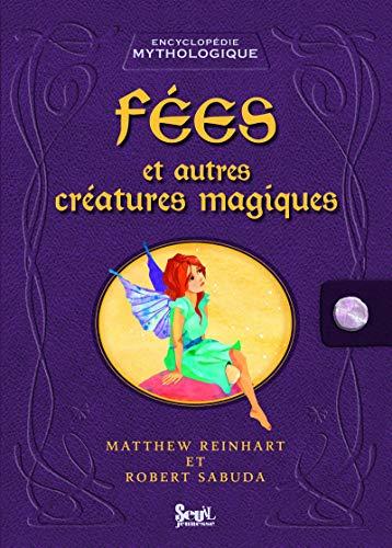 Fees et autres creatures magiques (French Edition): Robert Sabuda