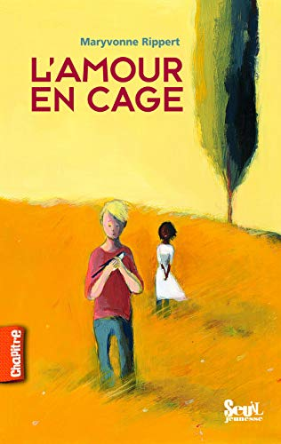 Amour en cage (L'): Rippert, Maryvonne