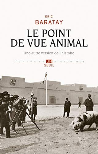 9782020982856: Le Point de vue animal. Une autre version de l'histoire