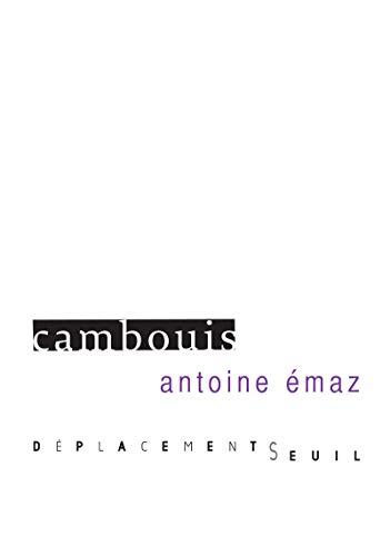 Cambouis: Emaz, Antoine