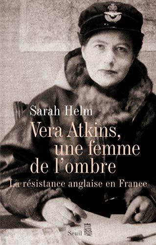 9782020985369: Vera Atkins, une femme de l'ombre : La résistance anglaise en France