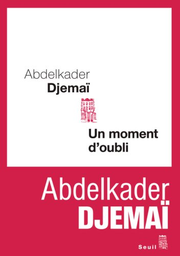 9782020986380: Un moment d'oubli (French Edition)